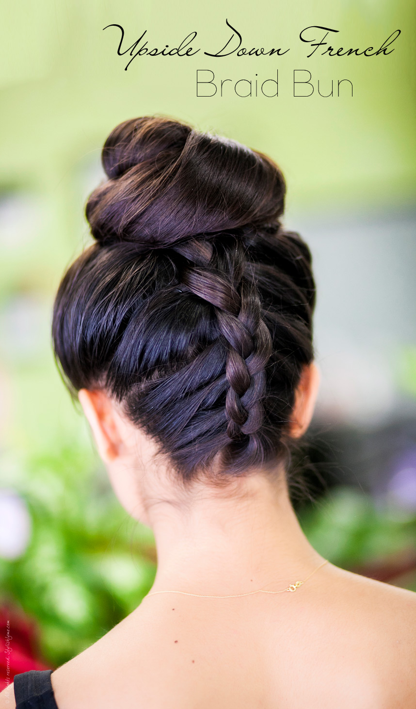10 upside down french braid bun tutorial